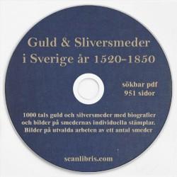 Guld & silversmeder i Sverige år 1520-1850 tryckt år 1925