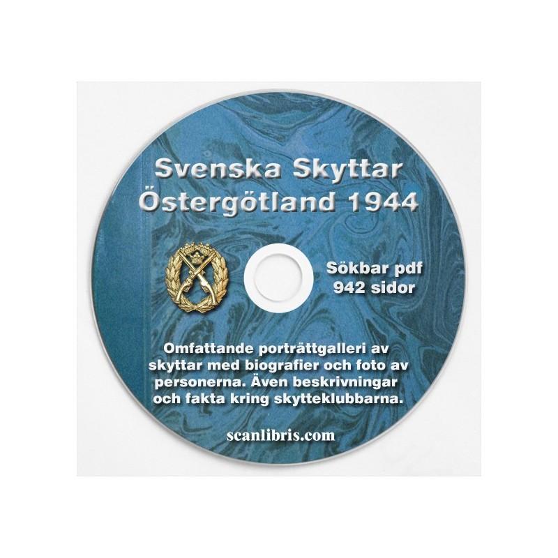 Svenska Skyttar Östergötland år 1944