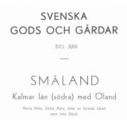 Svenska gods och gårdar Småland band 23 & 26