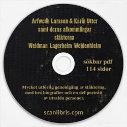 Arfwedh Larsson & Karin Utter samt deras afkomlingar